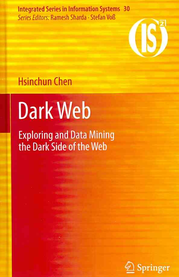 Dark Web By Chen, Hsinchun (EDT)